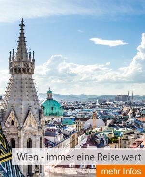Wien - immer eine Reise wert