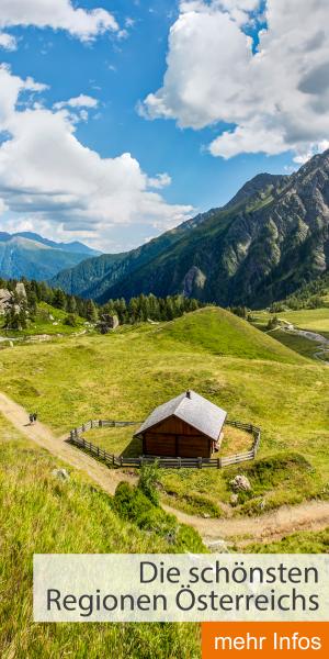 Die schönsten Regionen Österreichs