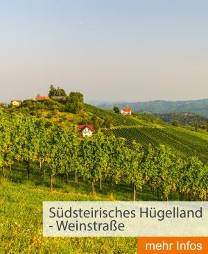 Südsteirisches Hügelland - Weinstraße